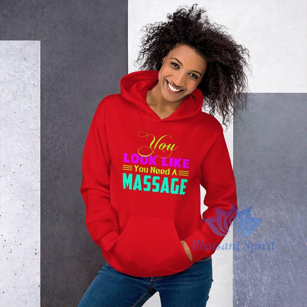 You Need a Massage Unisex Hoodie Apparel