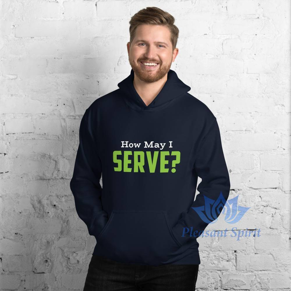 How May I Serve Unisex Hoodie Apparel