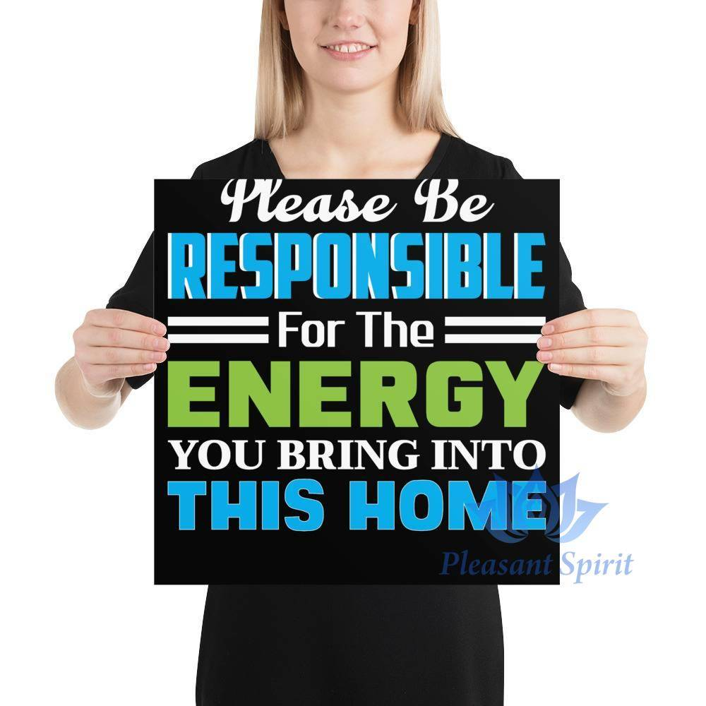 Be Responsible with Energy Poster Apparel