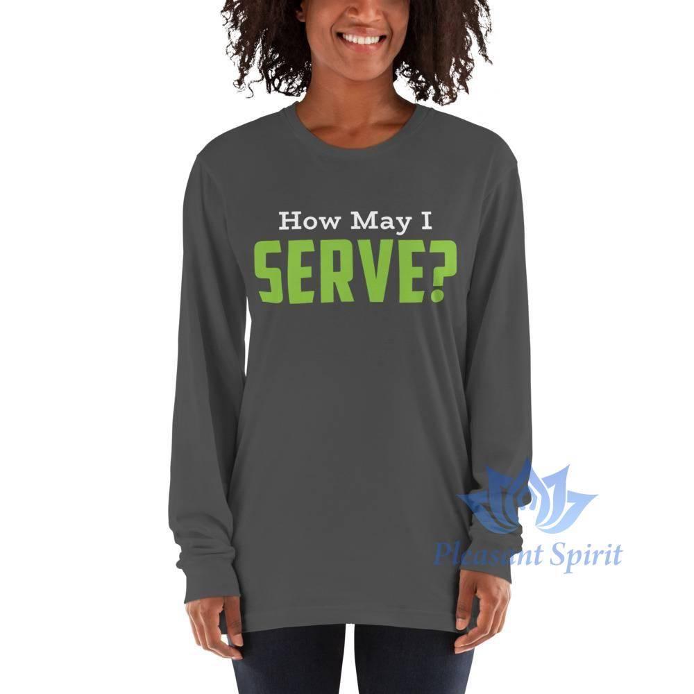 How May I Serve Unisex Long sleeve t-shirt Apparel
