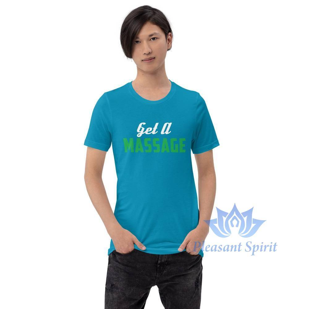 Get a Massage Short-Sleeve Unisex T-Shirt Apparel