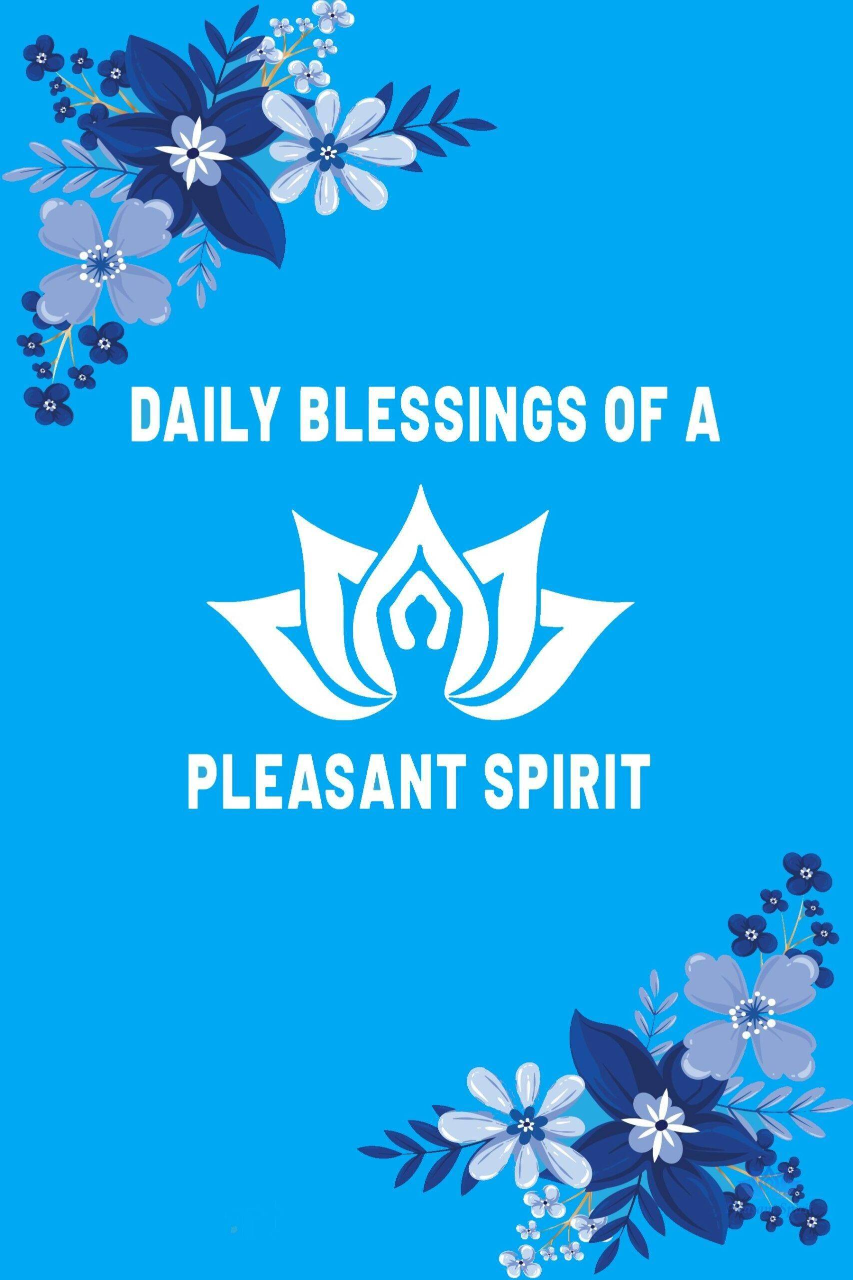 Daily Blessings of a Pleasant Spirit Books & Media